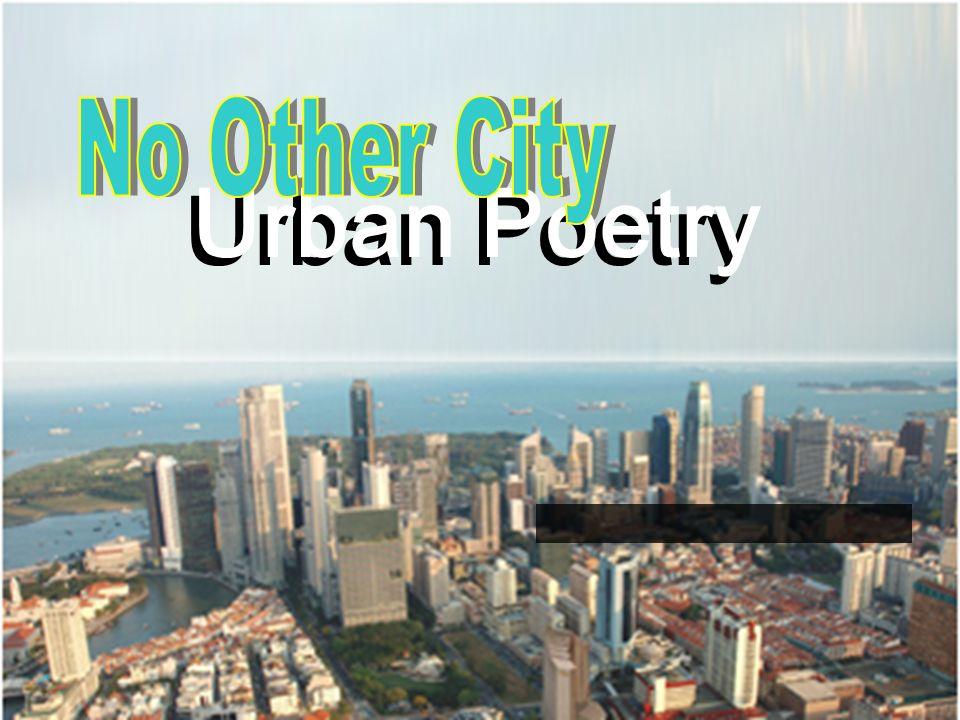 Urban Poetry Urban Poetry