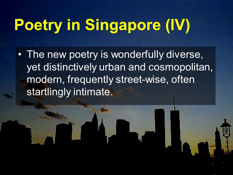 Poetry in Singapore (IV)