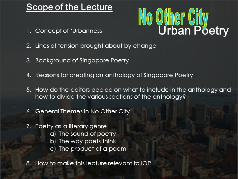 Urban Poetry Scope of the Lecture Concept of 'Urbanness'
