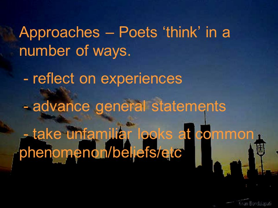 Approaches – Poets 'think' in a number of ways.