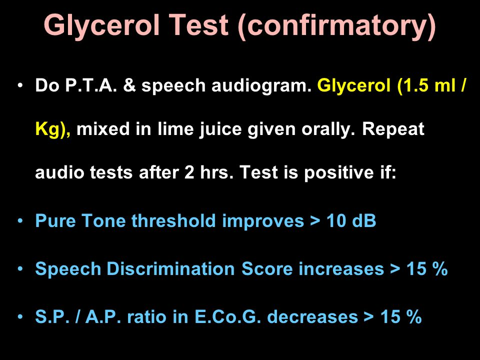 Glycerol Test (confirmatory)