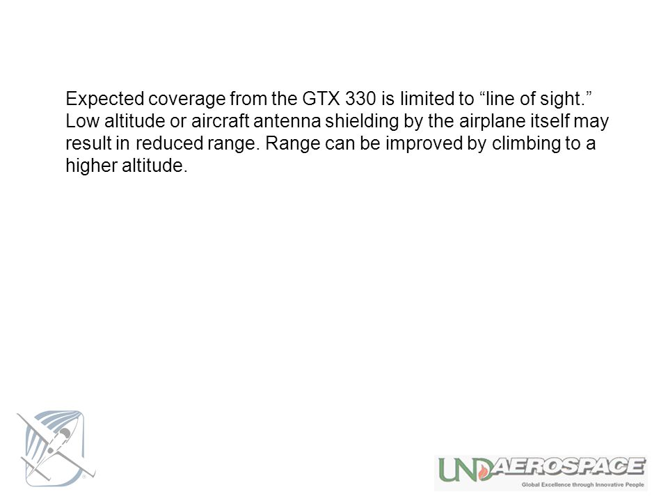 Expected coverage from the GTX 330 is limited to line of sight