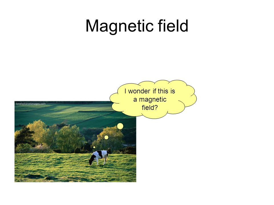 I wonder if this is a magnetic field