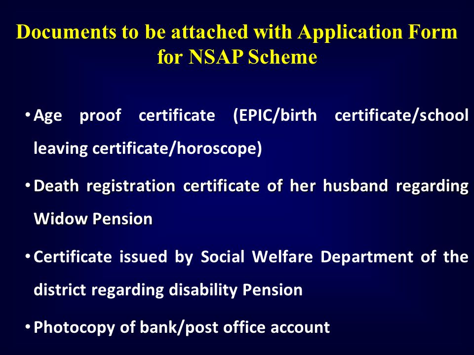 Documents to be attached with Application Form for NSAP Scheme
