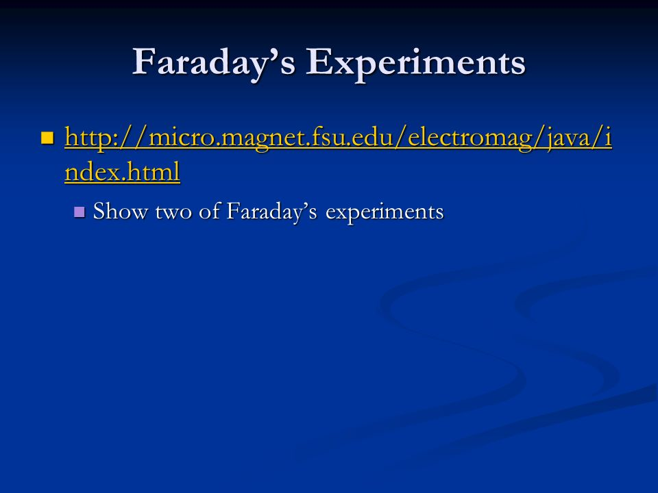 Faraday's Experiments