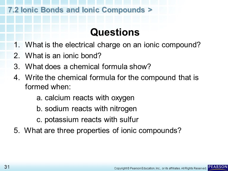 Questions What is the electrical charge on an ionic compound