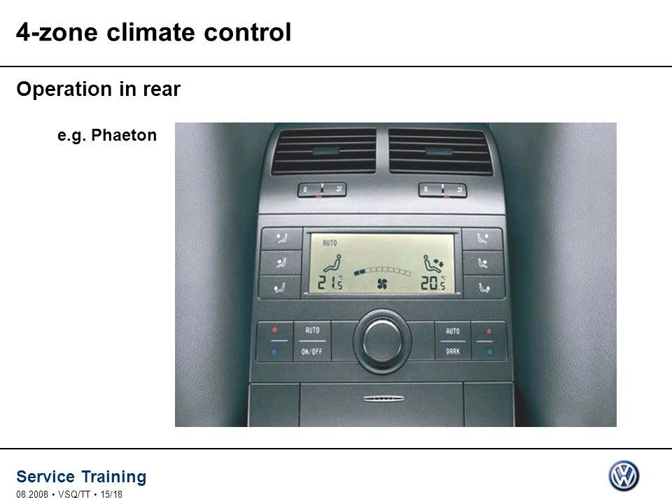 4-zone climate control Operation in rear e.g. Phaeton