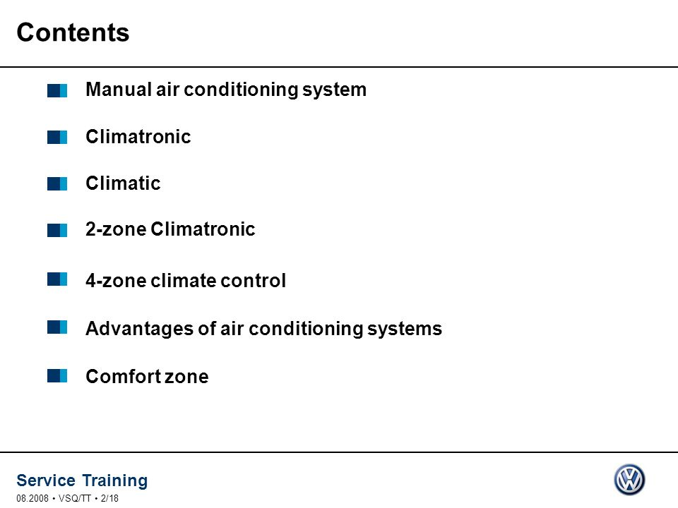 Contents Manual air conditioning system Climatronic Climatic