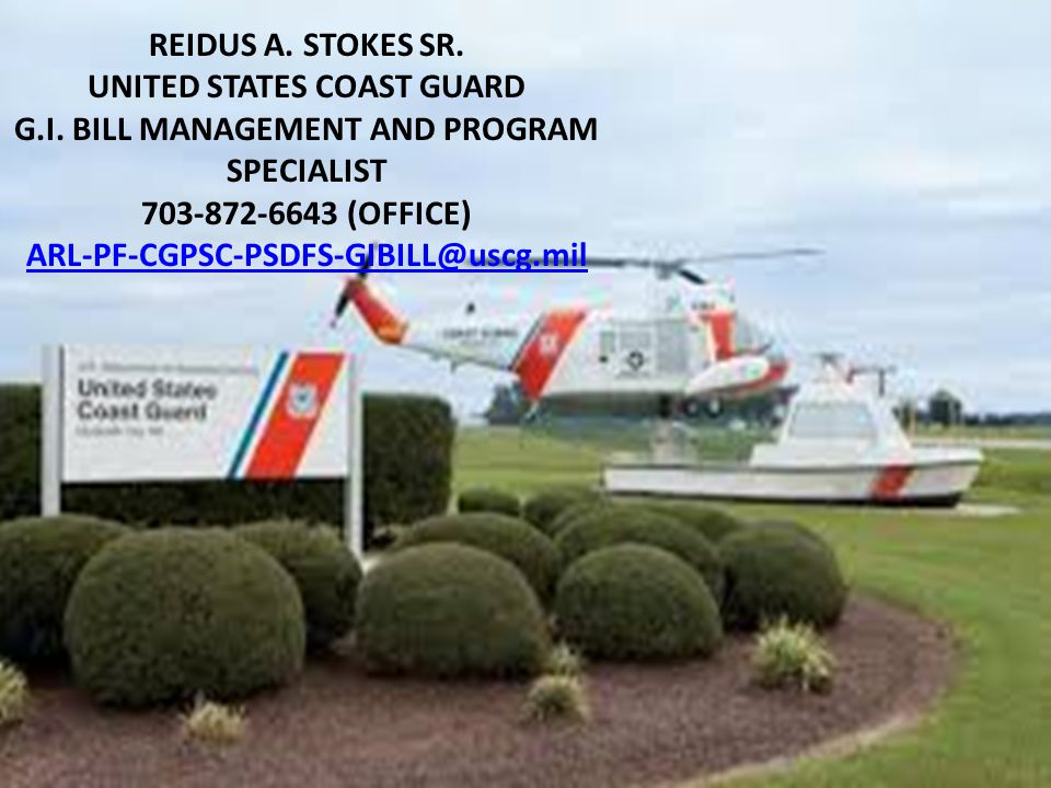 UNITED STATES COAST GUARD G.I. BILL MANAGEMENT AND PROGRAM SPECIALIST