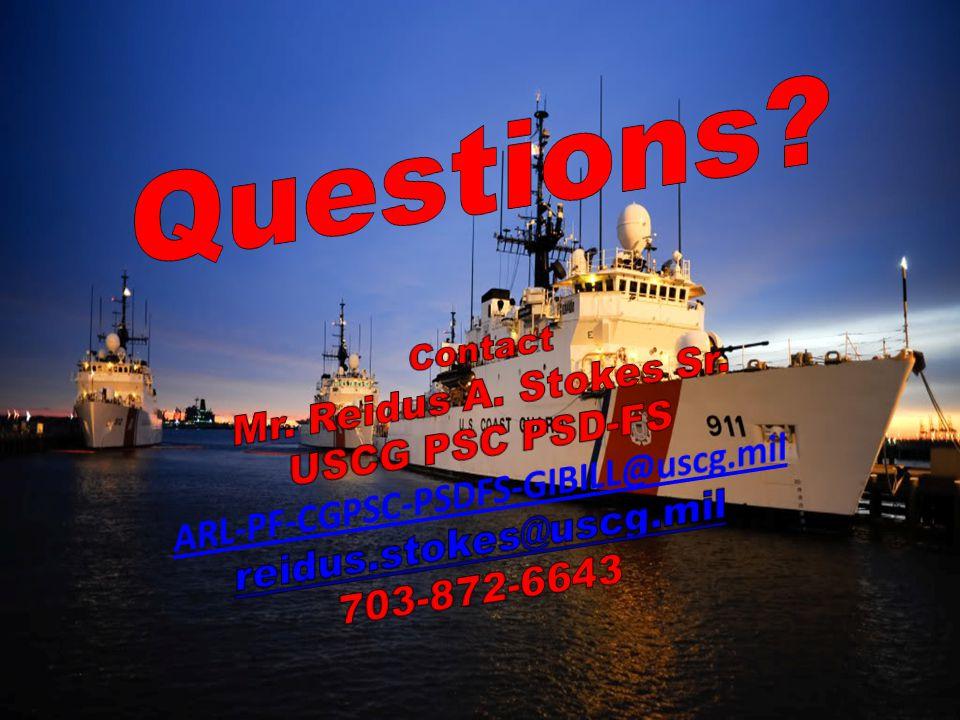 Questions Mr. Reidus A. Stokes Sr. USCG PSC PSD-FS