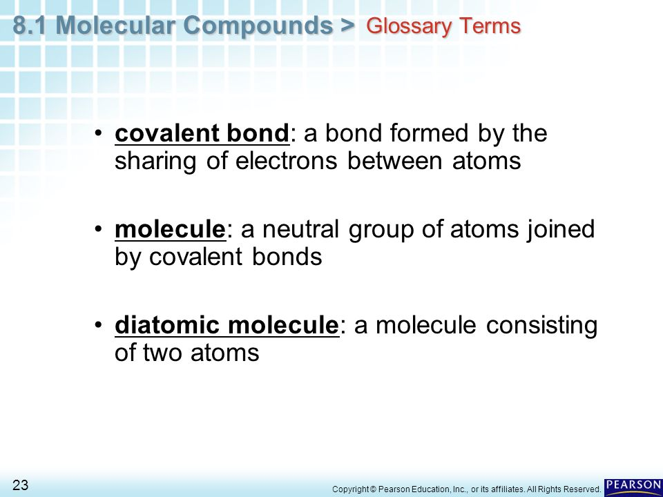 covalent bond: a bond formed by the sharing of electrons between atoms