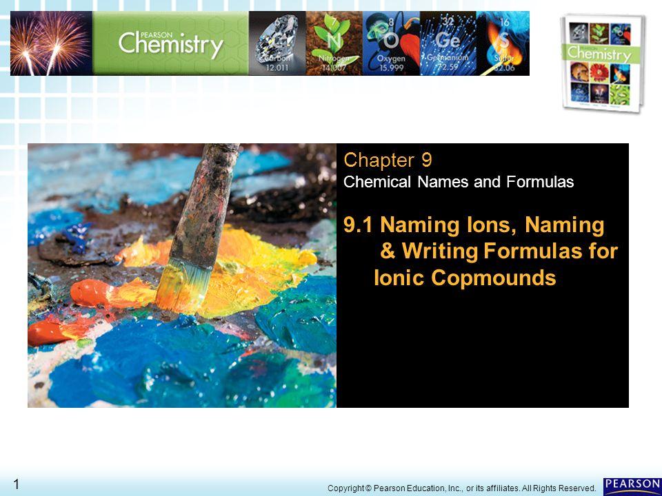 9.1 Naming Ions, Naming & Writing Formulas for Ionic Copmounds