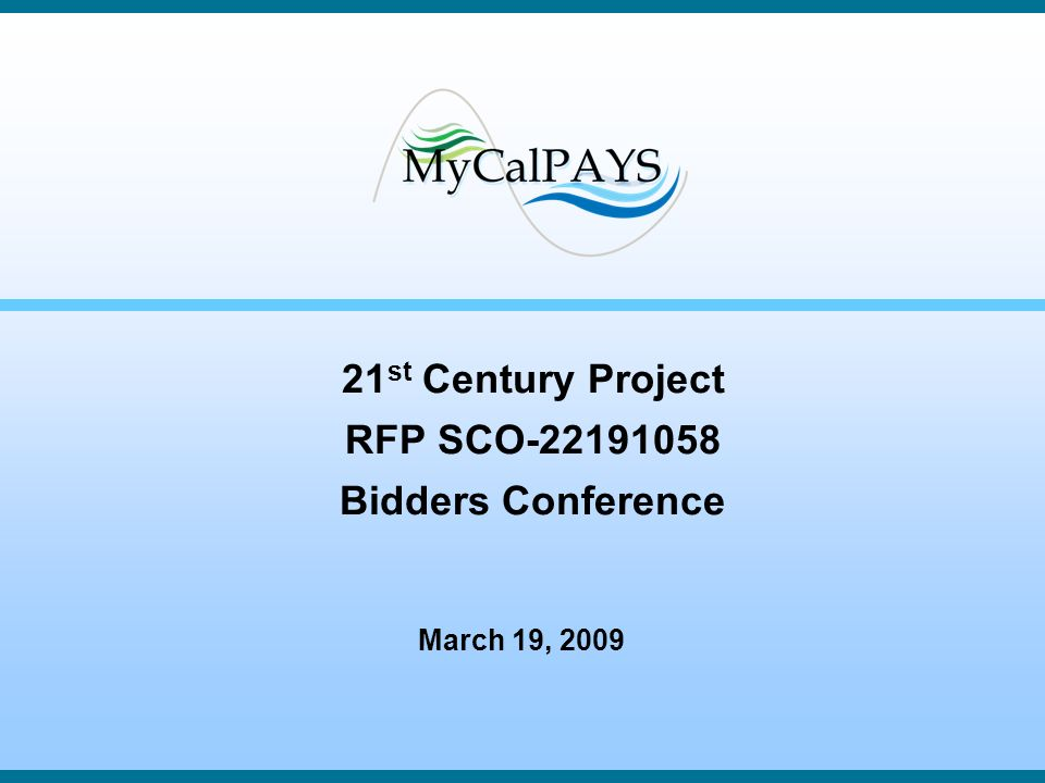 21st Century Project RFP SCO-22191058 Bidders Conference