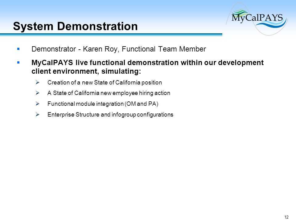 System Demonstration Demonstrator - Karen Roy, Functional Team Member