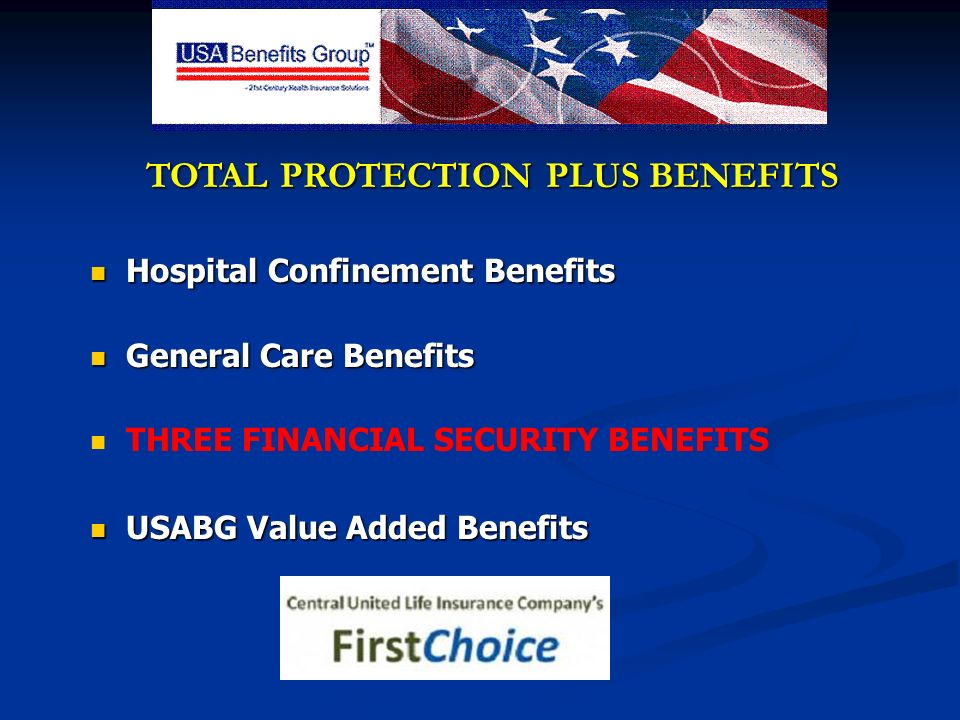 TOTAL PROTECTION PLUS BENEFITS