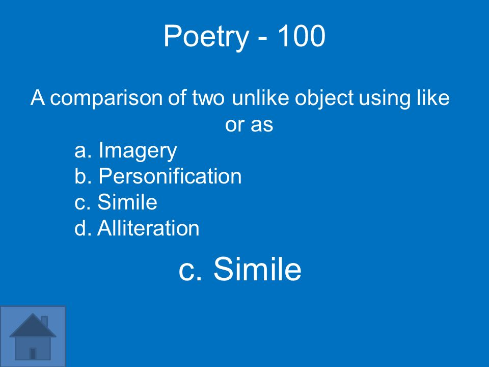 A comparison of two unlike object using like or as