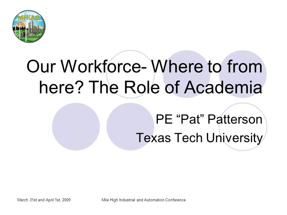 Our Workforce- Where to from here The Role of Academia