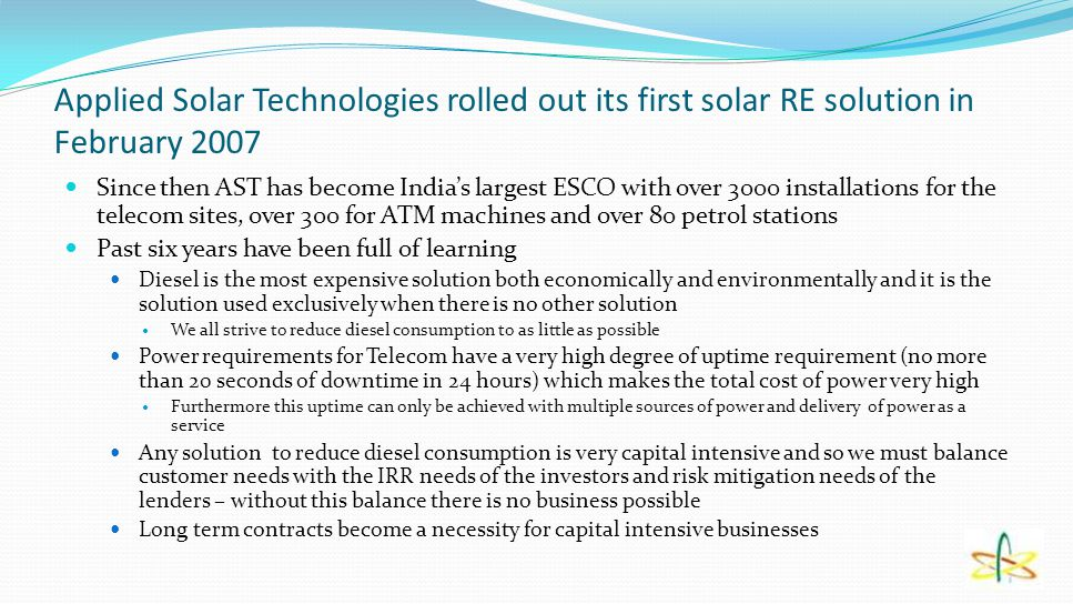 Applied Solar Technologies rolled out its first solar RE solution in February 2007