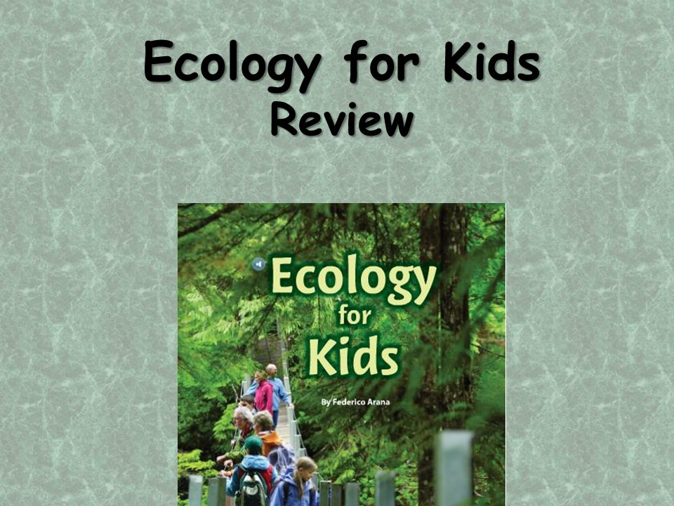 Ecology for Kids Review