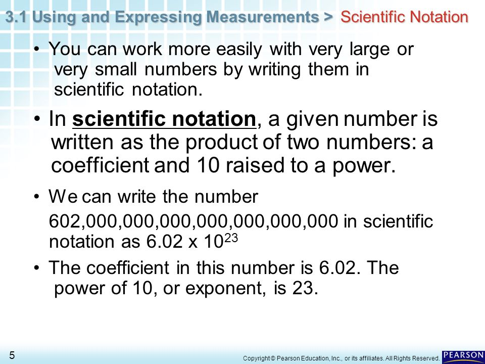 In scientific notation, a given number is