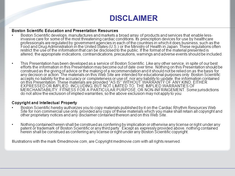 DISCLAIMER Boston Scientific Education and Presentation Resources