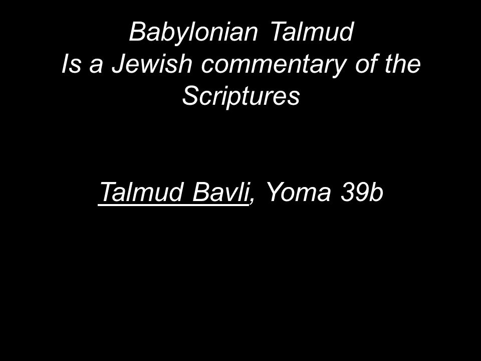 Is a Jewish commentary of the Scriptures