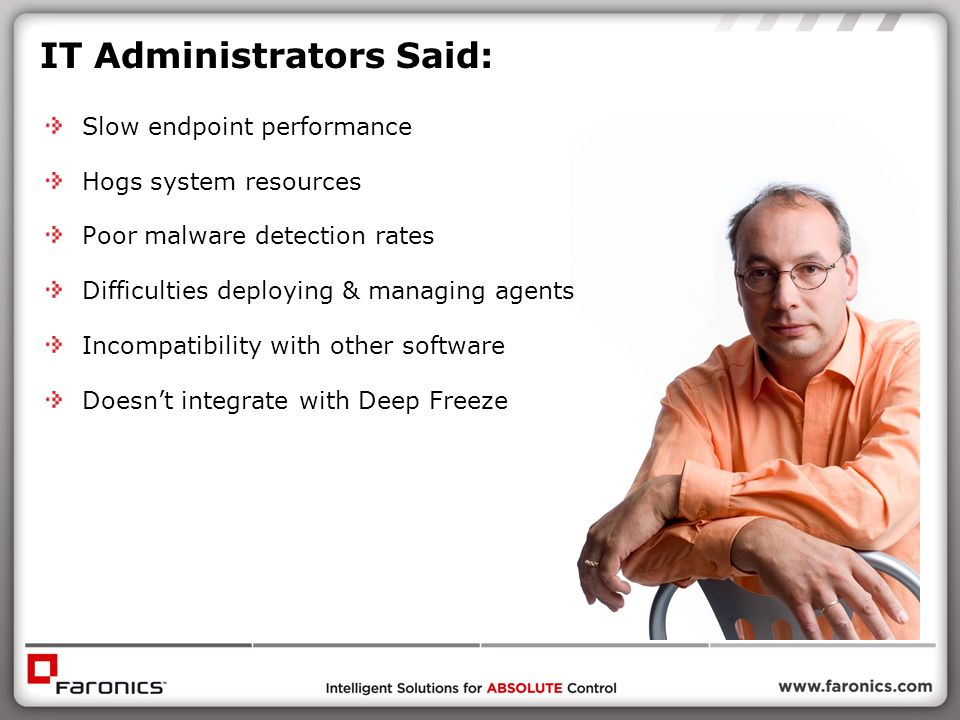 IT Administrators Said: