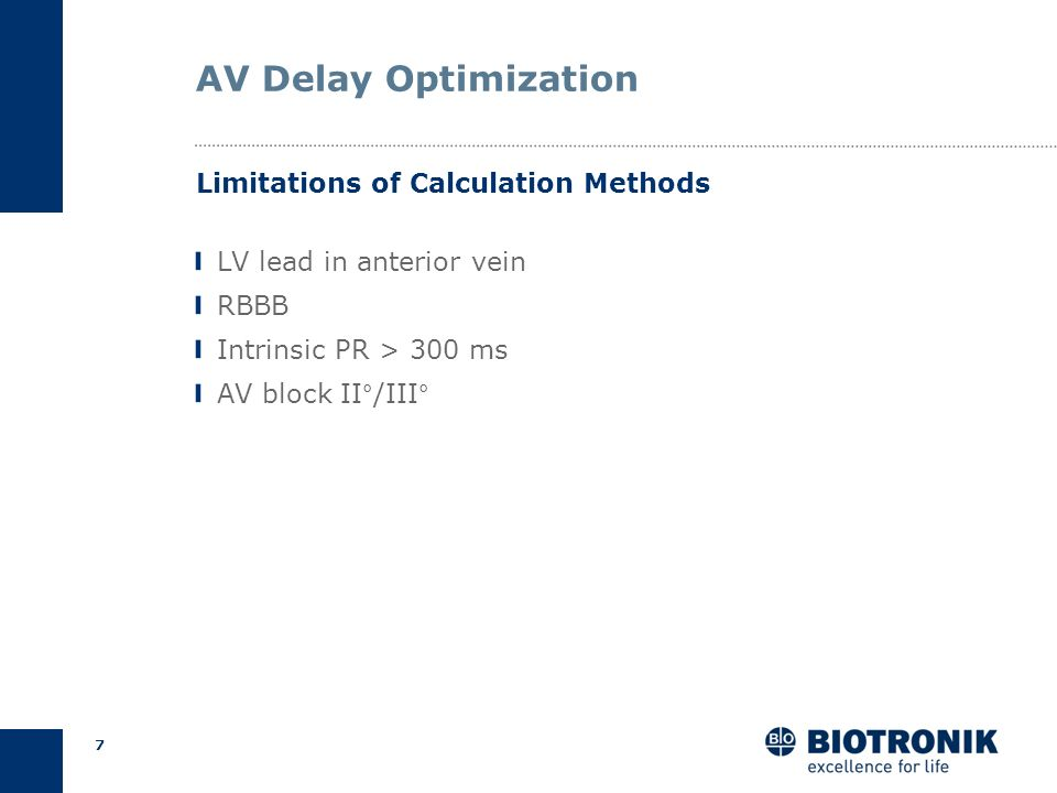 AV Delay Optimization Limitations of Calculation Methods