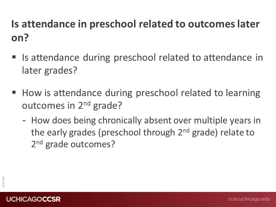 Is attendance in preschool related to outcomes later on