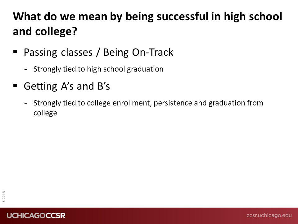 What do we mean by being successful in high school and college