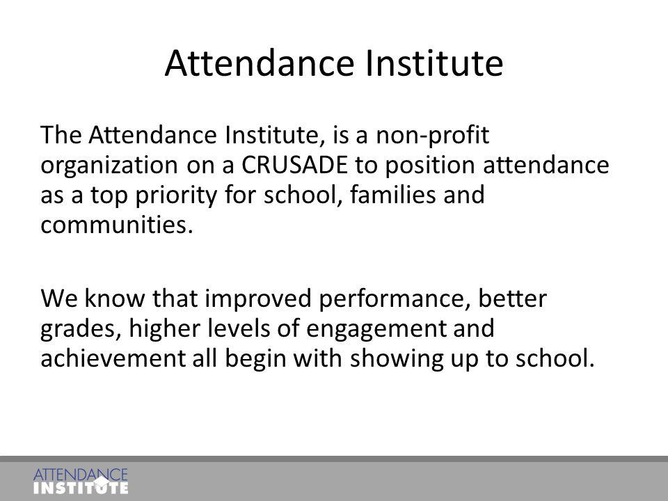 Attendance Institute