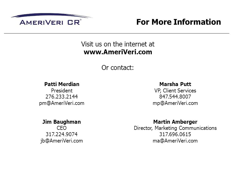 For More Information Visit us on the internet at www.AmeriVeri.com