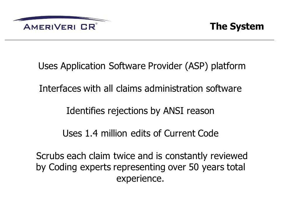 Uses Application Software Provider (ASP) platform