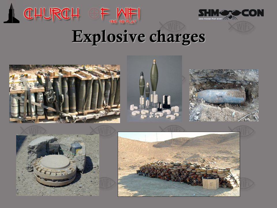 Explosive charges Artillery shells, mortar shells, unexploded ordnance, anti-tank mines, also homemade explosives (not pictured)