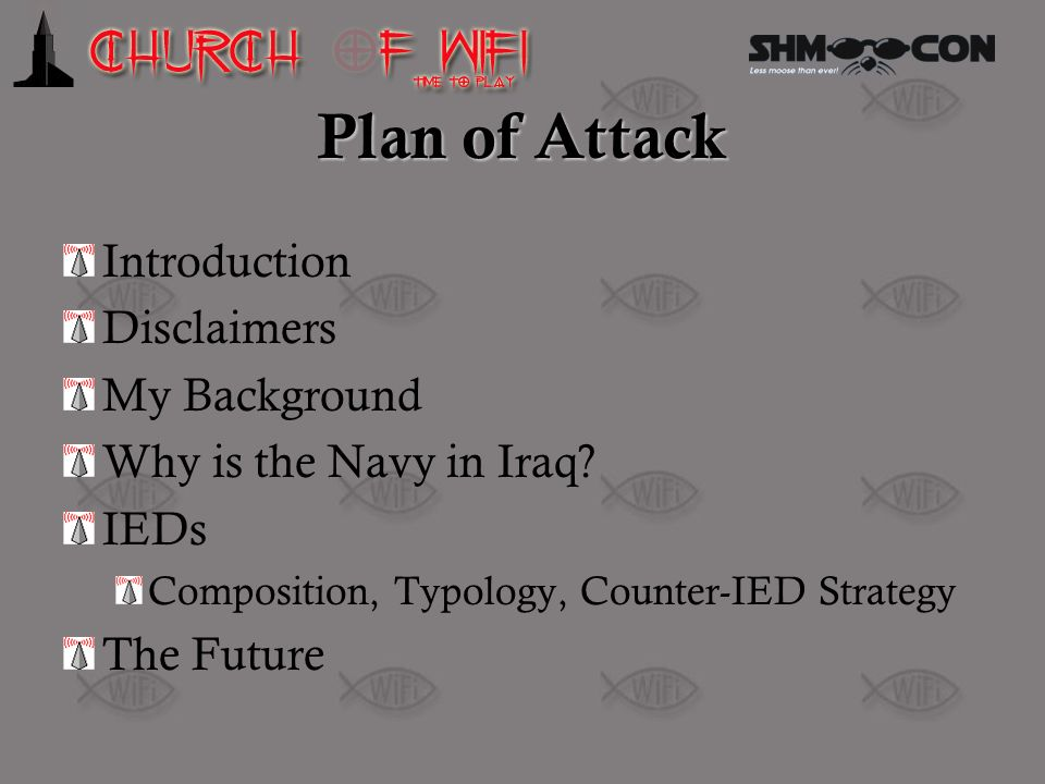 Plan of Attack Introduction Disclaimers My Background
