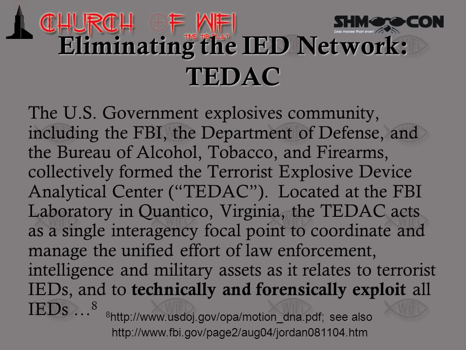 Eliminating the IED Network: TEDAC