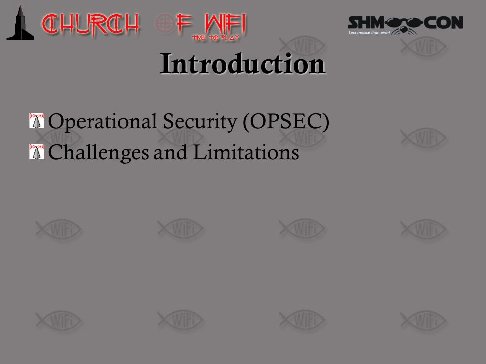 Introduction Operational Security (OPSEC) Challenges and Limitations