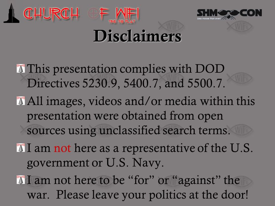 Disclaimers This presentation complies with DOD Directives 5230.9, 5400.7, and 5500.7.