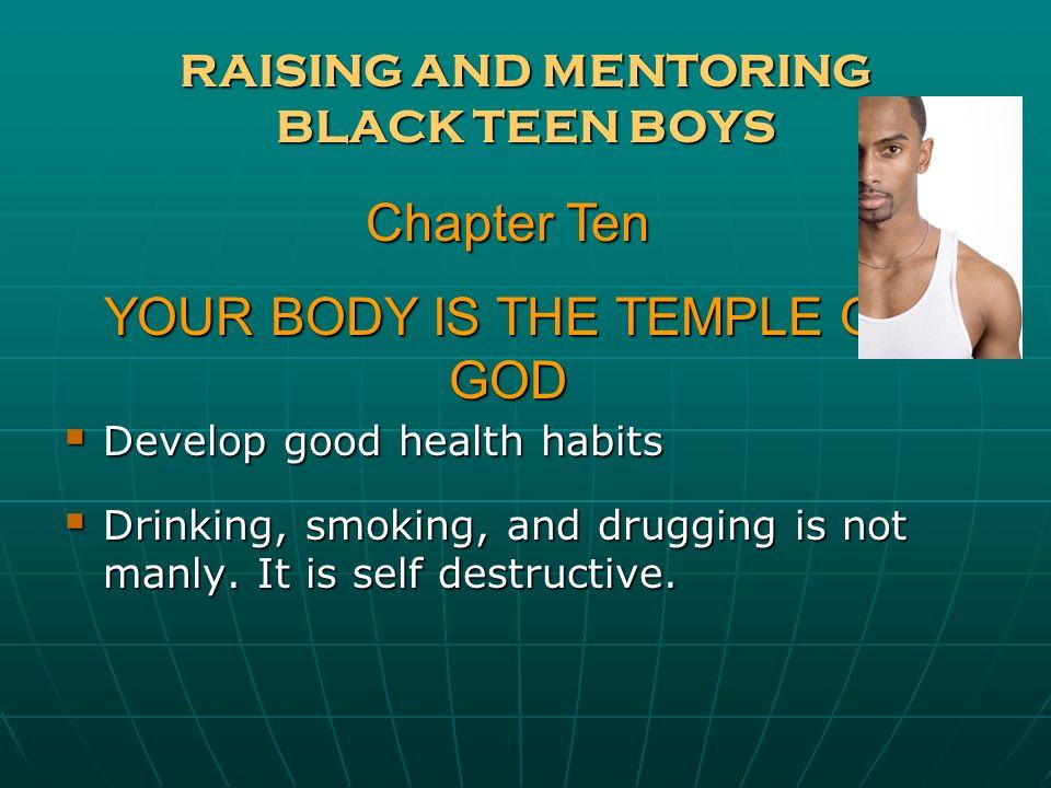 RAISING AND MENTORING BLACK TEEN BOYS