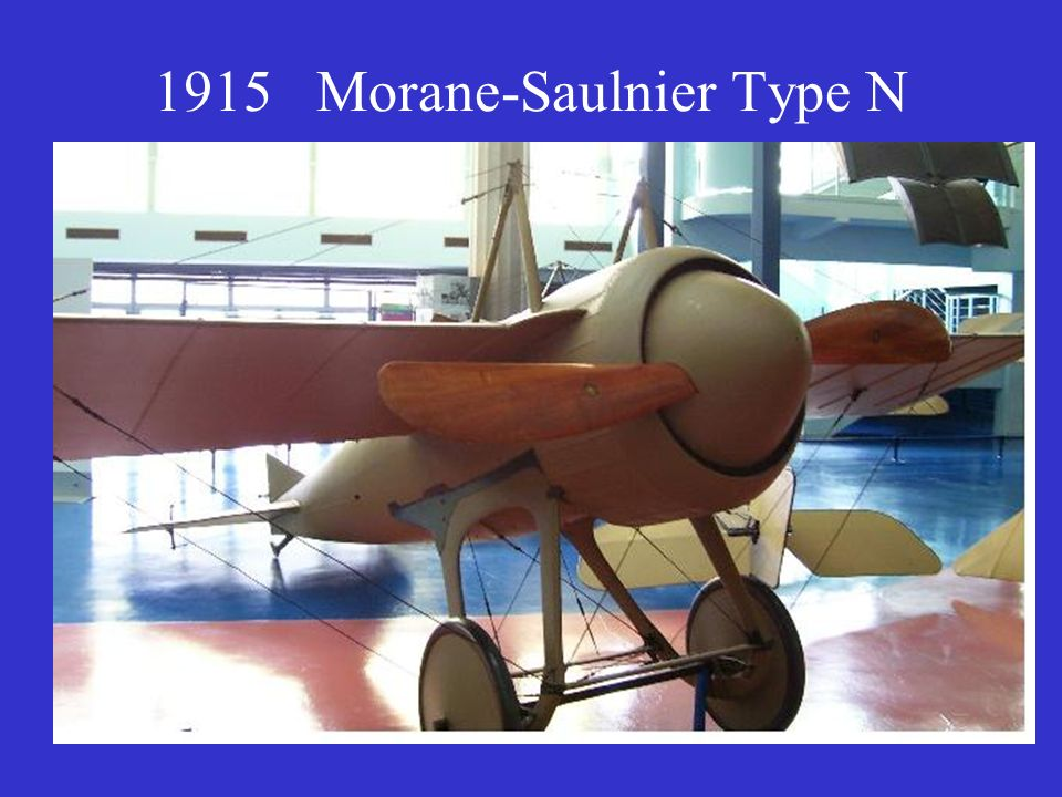 1915 Morane-Saulnier Type N