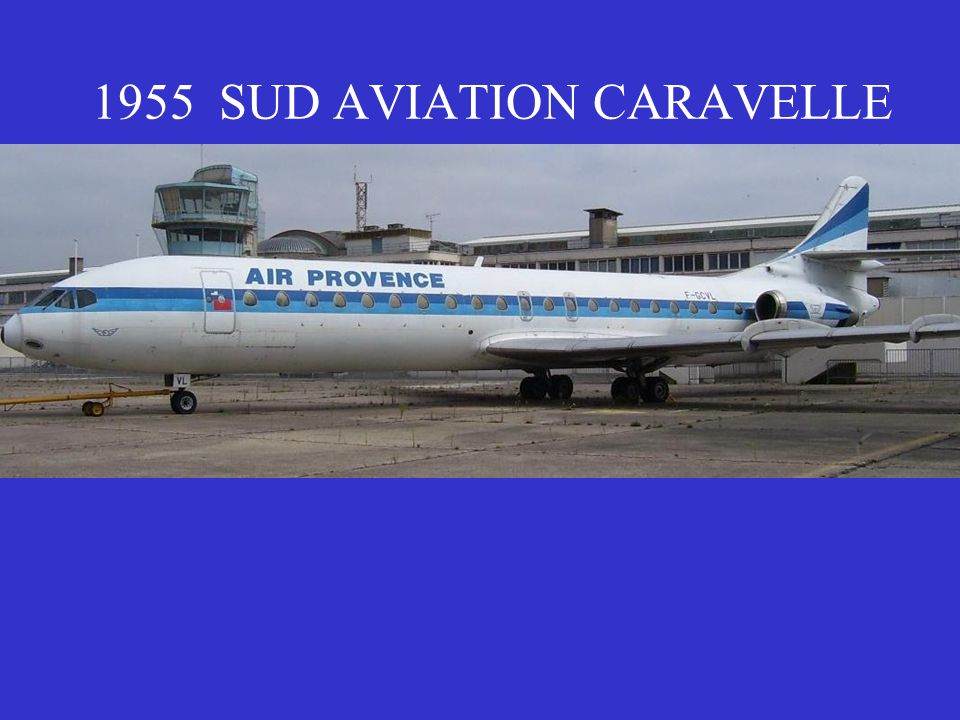 1955 SUD AVIATION CARAVELLE