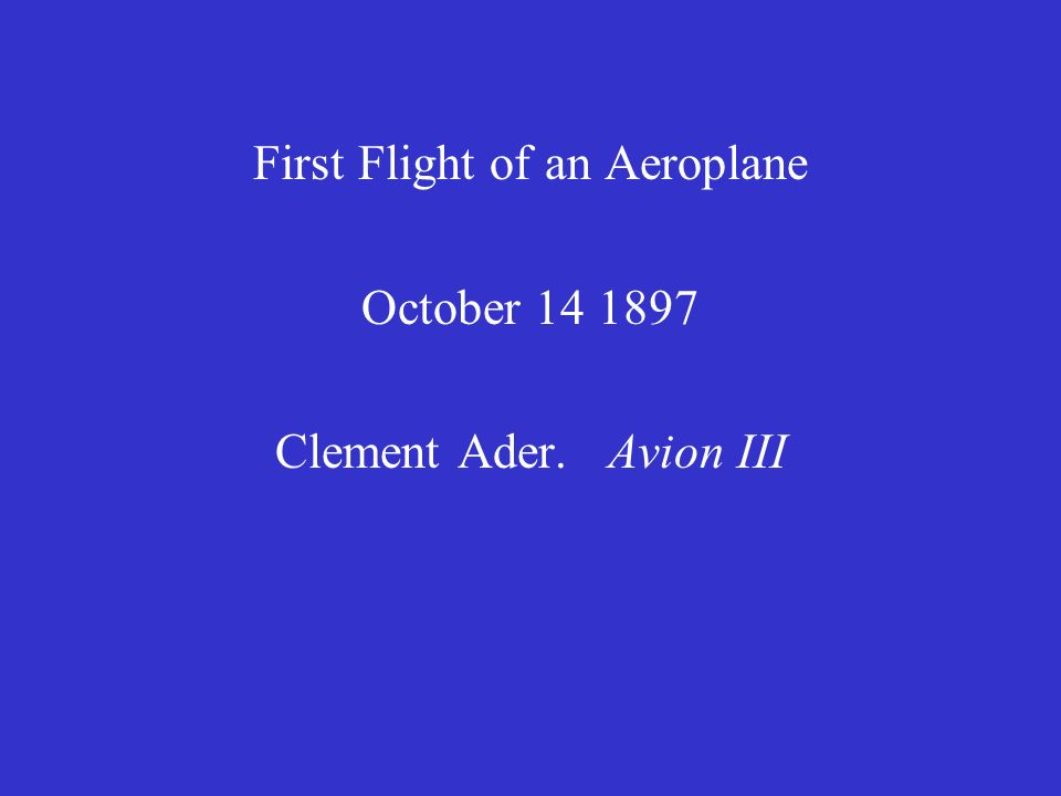 First Flight of an Aeroplane