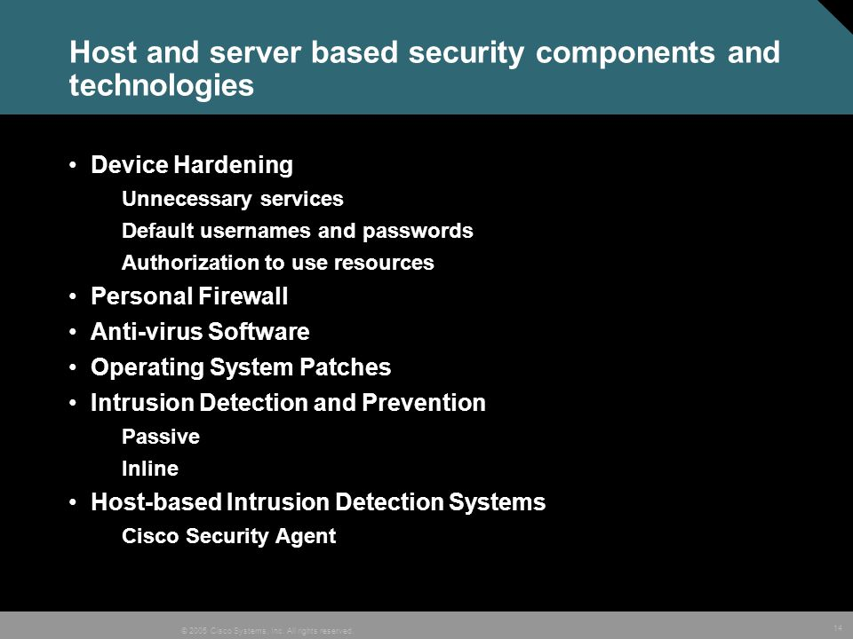 Host and server based security components and technologies