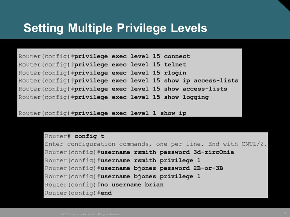 Setting Multiple Privilege Levels
