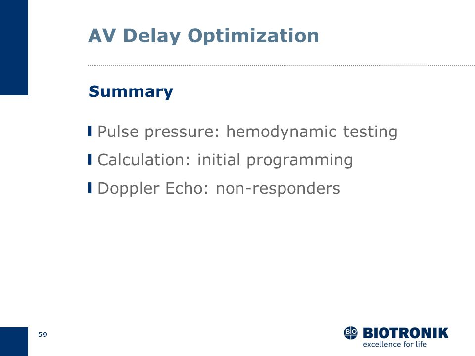 AV Delay Optimization Summary Pulse pressure: hemodynamic testing