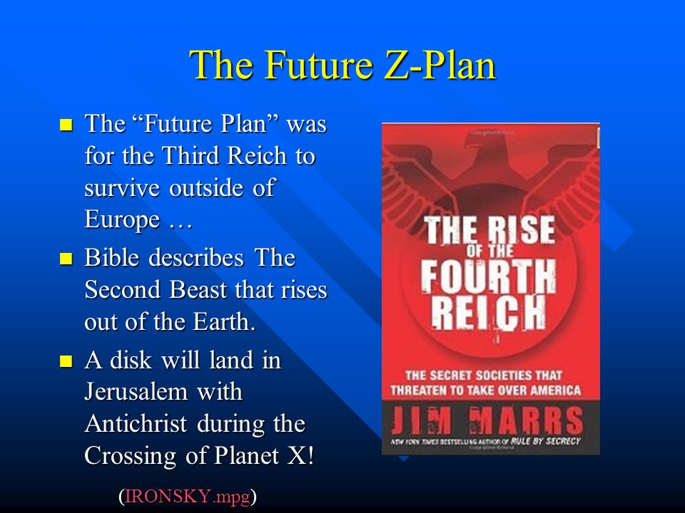 The Future Z-Plan The Future Plan was for the Third Reich to survive outside of Europe …