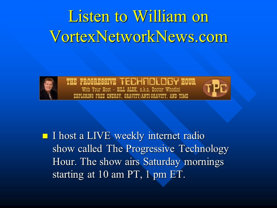 Listen to William on VortexNetworkNews.com
