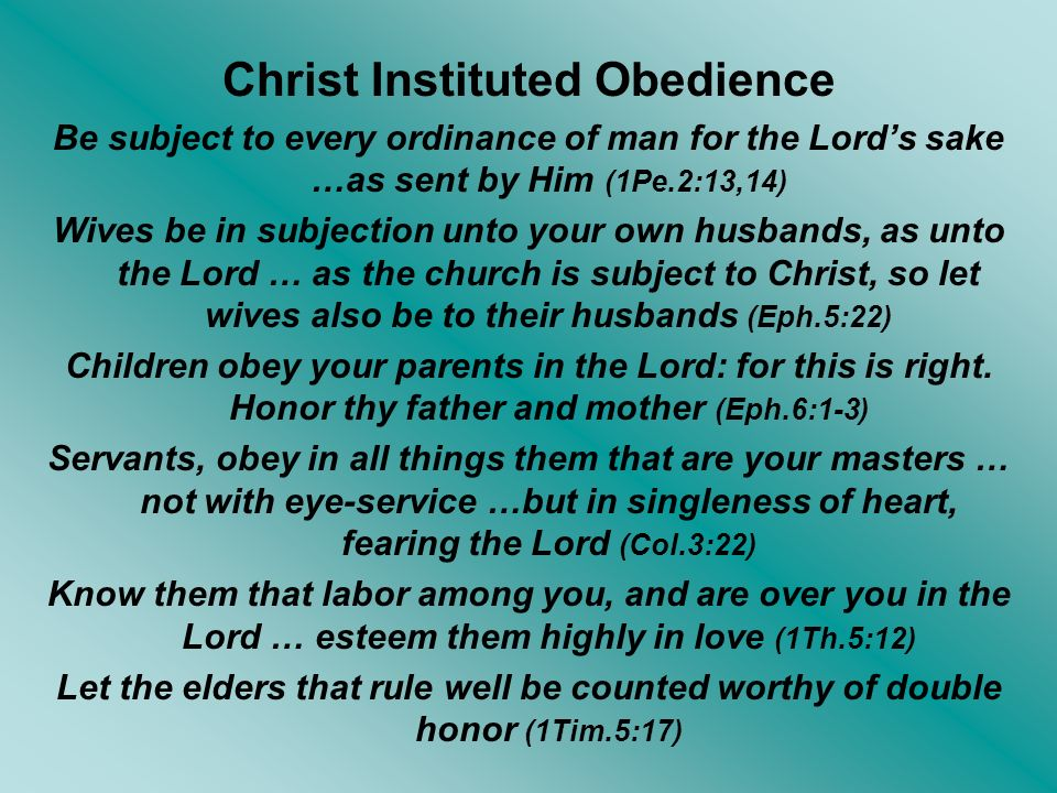 Christ Instituted Obedience