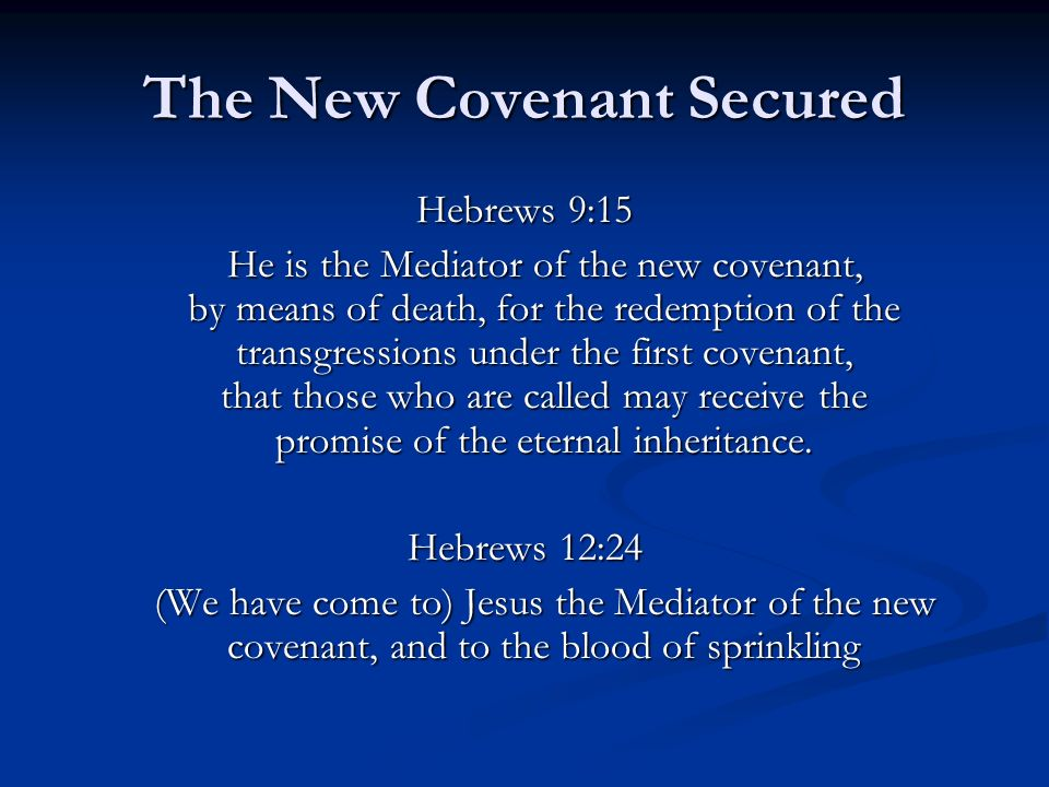 The New Covenant Secured
