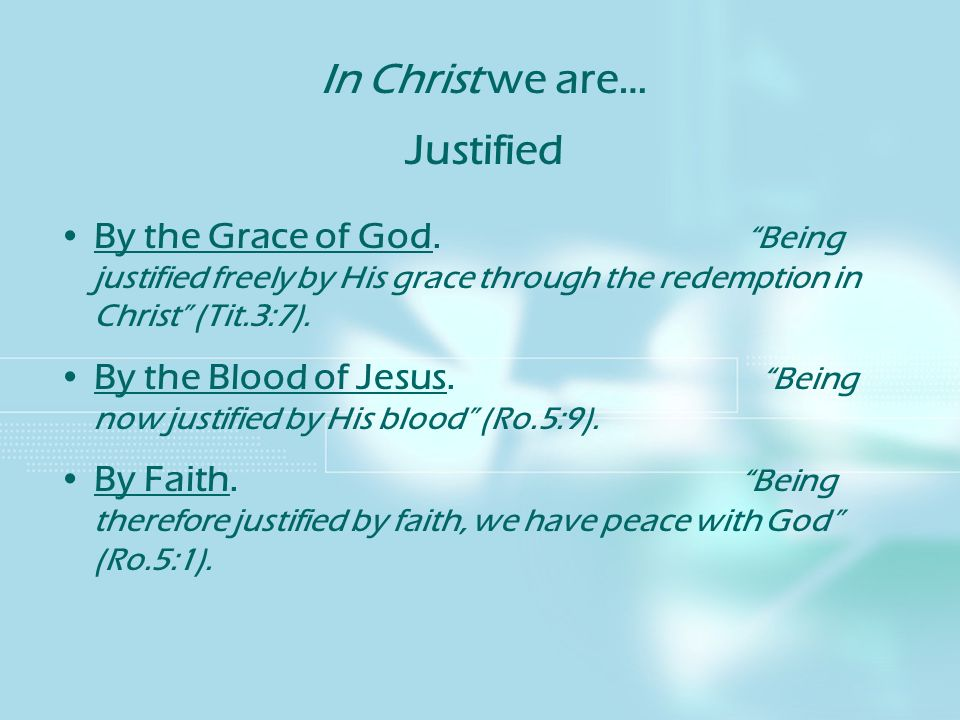 In Christ we are… Justified